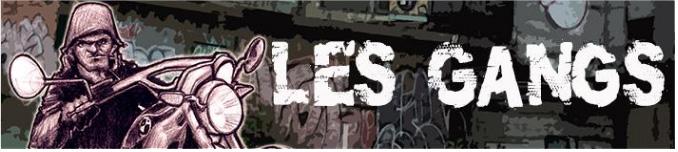 Les Gangs
